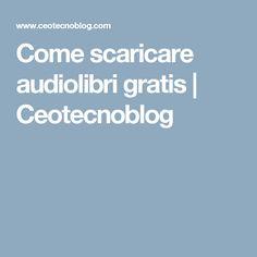 Come scaricare audiolibri gratis | Ceotecnoblog