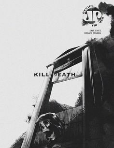 """Kill Death. Save Lives. Donate Organs."" Agency: MartPet, Recife, Brazil"