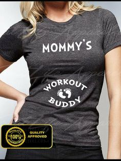 Mommy's workout buddy shirt #affiliate #maternitywear #pregnant