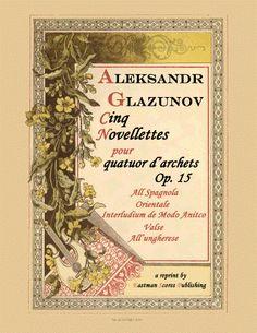 Glazunov, Aleksandr Konstantinovich : Five novellettes, for string quartet, op. 15