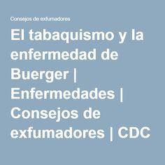 El tabaquismo y la enfermedad de Buerger | Enfermedades | Consejos de exfumadores | CDC