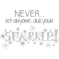 """Wall Pops Sparkle Wall Quote Decals, 23"""" x 15"""" (16 CAD) ❤ liked on Polyvore featuring phrase, quotes, saying and text"""