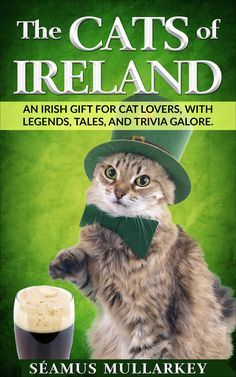 The Cats of Ireland Cats are such mysterious, quirky creatures, it's no wonder that we lovers of all things feline find ourselves compelled to unearth every tidbit of info we can about them. The world over, we want to know what's going on in their fuzzy little brains and why they do the adorable things they do. Tales of […] #Cat, #Cats, #Cute, #Funny, #Katze, #Katzen, #Katzenworld, #Kawaii, #Pets, #ねこ, #猫 #Books, #Mews