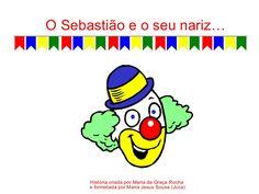 História do palhaço Sebastião que não gostava do seu nariz