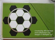 March 18, 2014 Jill Stamps: Soccer Punch Art Tutorial Using The Stampin' Up! Hexagon Punch