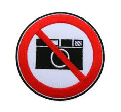 No Cameras Pictures Photos Sign Symbol Warning Embroidered Applique Iron on Patch