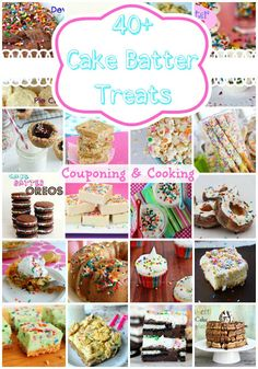 Couponing & Cooking: 40+ Cake Batter Desserts