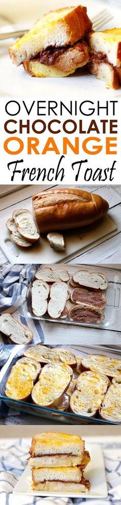 Chocolate Orange Overnight French Toast - this recipe looks amazing! I cannot wait to try it.