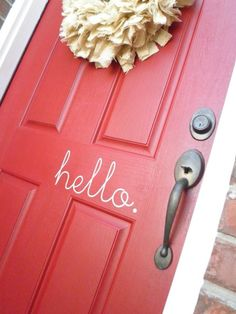 write a greeting on the front (or back) door.