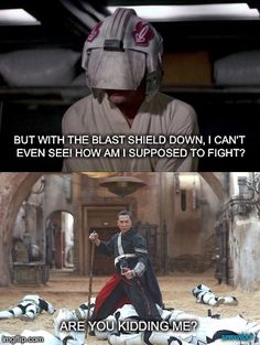 I'm Blind I am the force. The force is within me.