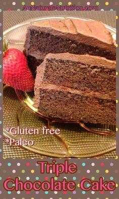 Triple Chocolate Cake (Paleo & gluten free) | www.aunaturalenutrition.com