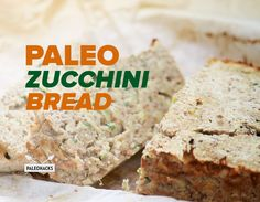 This Paleo Zucchini Bread is bursting with nutritious ingredients that yield a sweet-savory banana bread taste.