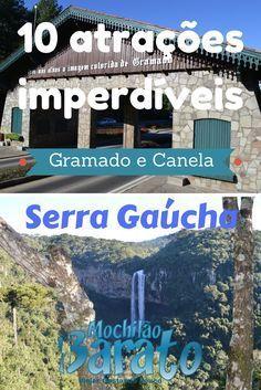 10 atrações imperdíveis de Gramado e Canena na Serra Gaúcha.
