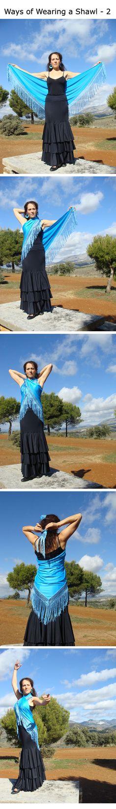 Ways to wear your Flamenco shawl (mantón) - part 2!