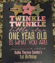 Twinkle Twinkle little star first birthday invitations! I love the pink and gold sparkle! Twinkle Twinkle little star first birthday invitations! I love the pink and gold sparkle! Baby Girl 1st Birthday, Bday Girl, Birthday Fun, First Birthday Parties, Birthday Ideas, Birthday Banners, Pink And Gold Birthday Party, Birthday Photos, Birthday Cakes