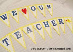 we LOVE our teacher banner