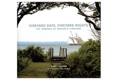 Vineyard Days, Vineyard Nights on OneKingsLane.com