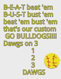 Our softball cheer before every game but just with giants not bulldogs Sports Chants, Baseball Chants, Volleyball Chants, Cheerleading Chants, Softball Drills, Softball Coach, Softball Shirts, Softball Players, Fastpitch Softball
