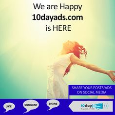 We are happy 10dayads.com is here. #FreeClassifiedAds #FreeAdvertisingSites