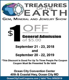 Treasures of the Earth Gem Mineral Jewelry Show 2018 will be held at the Ocean City Convention Center on September 21 - Ocean City Md, Jewelry Show, Social Media Site, Convention Centre, Minerals, Coupons, September, 21st, Join