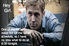 this is so totally true I shall laugh & cry all at the same time - btw you are familiar with the Ryan Gosling Hey Girl meme, aren't you? this one's for homeschooling!