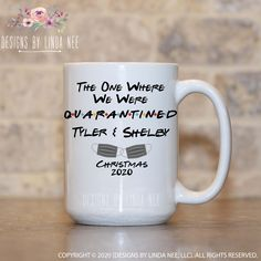 Christmas 2020 The One Where We Were Quarantined Mug, Gift for Couple, Friends Theme Mug, Gift for Girlfriend Funny Christmas Gift MPH673