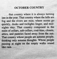 """meggygrace: """" """"That country whose people are Autumn people, thinking only Autumn thoughts."""" Thank you Ray Bradbury. """""""