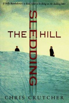 The Sledding Hill by Chris Crutcher. An English Festival book in 2008.