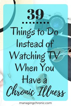 Tired of being a professional couch potato? Here are some low energy activities you can do instead of watching TV when you have a chronic illness. Chronic Migraines, Chronic Illness, Chronic Pain, Mental Illness, Pilates, Complex Regional Pain Syndrome, Psoriatic Arthritis, Ulcerative Colitis, Ehlers Danlos Syndrome