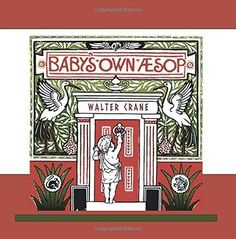 Baby-039-s-Own-Aesop-by-Illustrated-by-Walter-Crane-Slave-Labor-Graphics-54-pages