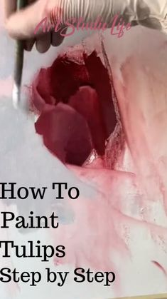 How to Paint Tulips!