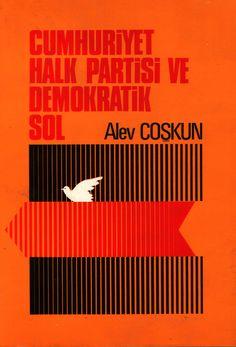 Alev Coşkun - Cumhuriyet Halk Partisi ve Demokratik Sol - Tekin Yayınevi - Kitap Kapakları