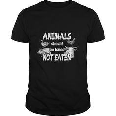 (Tshirt Coupon Today) Vegan-Animals Should Be Loved Not Eaten T-shirt  Best Shirt design  Vegan-Animals Should Be Loved Not Eaten T-shirt  Tshirt Guys Lady Hodie  SHARE and Get Discount Today Order now before we SELL OUT Today  Camping 5 t shirts should be loved not eaten #pinterest #tshirt #discounttshirt #tshirtdesign #tshirtlove #tshirtonline #lady #man #fashion #discount #today #facebookshirt