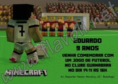 Convite Minecraft–Futebol  :: flavoli.net - Papelaria Personalizada :: Contato: (21) 98-836-0113 vendas@flavoli.net