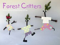 Great idea for Stick Man book. Forest critters! Great ideas for inspiring creativity with nature.