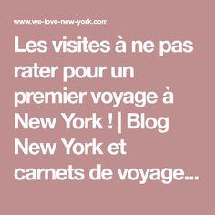 Les visites à ne pas rater pour un premier voyage à New York ! | Blog New York et carnets de voyage de Viviane