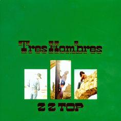 """Exile SH Magazine: Z Z Top """" Tres Hombres"""" (1973) http://www.exileshmagazine.com/2014/05/z-z-top-tres-hombres-1973.html"""