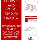 This packet is intended to help teach and assess the Common Core Reading Strategy: Compare and Contrast for Literature.$
