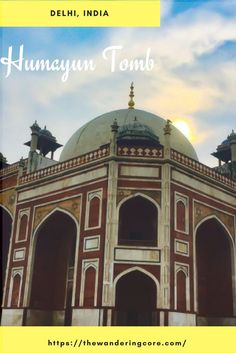 Learn more about Humayun Tomb, in Delhi, India #delhi #india #thewanderingcore #wanderingindia #travel #humayuntomb