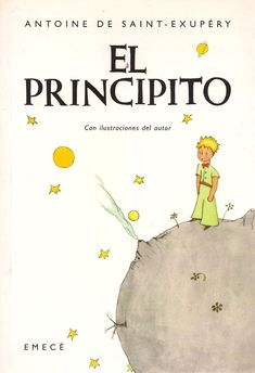 """El principito"", Antoine de Saint-Exupéry ""Le petit prince"" one of my favorites from all times! I Love Books, Great Books, Books To Read, My Books, Book Writer, The Little Prince, Reading Time, Book Images, Book Recommendations"