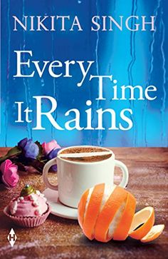 Buy Every Time It Rains by Nikita Singh and Read this Book on Kobo's Free Apps. Discover Kobo's Vast Collection of Ebooks and Audiobooks Today - Over 4 Million Titles! Novels To Read, Books To Read Online, Nikita Singh, Heartbroken Girl, Love Guru, Famous Novels, Latest Books, Book Club Books, Book Worms