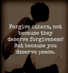 Forgive to receive peace