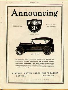 "The Winther was an automobile manufactured in Kenosha, WI by the Winther Motors Sales Corporation between 1920-23. The company had been building trucks and fire appliances since 1917, and and decided to broaden its production.  The Model Six-61 was a 5-passenger touring car that was powered by a Herschell-Spillman 11000 six-cylinder engine. The Six-61 had a 120-inch wheelbase, and sold for $2890.  ""Designed for critic - Built by mechanics"" was the advertising slogan for the Model Six-61."