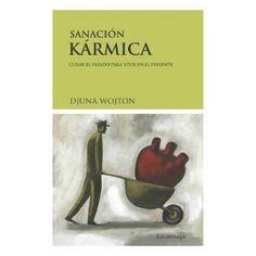 Sanacion Karmica | Djuna Wojton | ed. Luciernaga