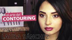 Tutorial: El Arte del Contouring – Laura Sánchez