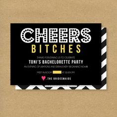 Bachelorette Party Invitation - Printable - CHEERS, BITCHES