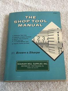 Vintage Brown & Sharpe The Shop Tool Manual Cat.STM-4    eBay