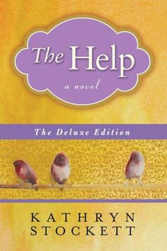 The Help Deluxe Edition by Kathryn Stockett - how I loved this book I Love Books, Great Books, Books To Read, My Books, The Help Book, The Book, Beloved Book, Reading Rainbow, Book Nooks