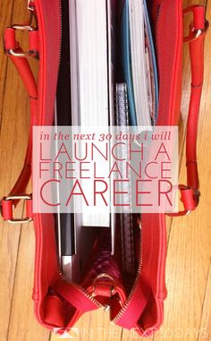 Great post for launching a freelance career. | In The Next 30 Days