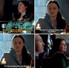 """""""This isn't a strange place, this is my home. It's the people who are strange"""" - Sansa Stark #GameOfThrones"""